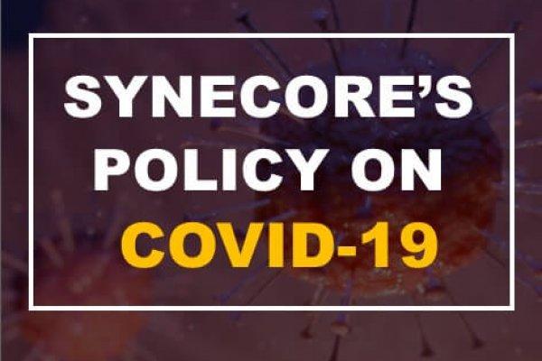 Synecore's Covid 19 Policy